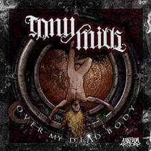 Over My Dead Body - CD Audio di Tony Mills