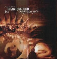 Imperial Fall - CD Audio di Phantom Lord