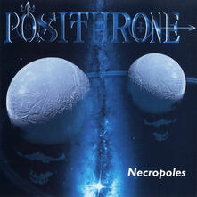 Necropoles - CD Audio di Posithrone