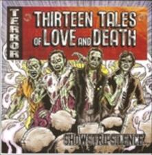 13 Tales of Love & Death - CD Audio di Showstripsilence
