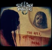Hill Of The Dead - CD Audio di Spider Kickers
