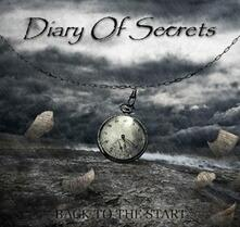 Back to the Start - CD Audio di Diary of Secrets
