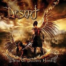 Star of Delusive Hopes - CD Audio di Desert
