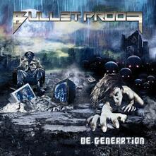 De-Generation - CD Audio di Bullet Proof