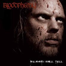Blood Will Tell - CD Audio di Bloodphemy