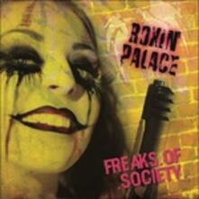 Freaks of Society - CD Audio di Roxin' Palace