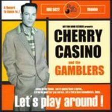 Let's Play Around - CD Audio di Cherry Casino