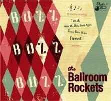 Buzz Buzz Buzz - CD Audio di Ballroom Rockets