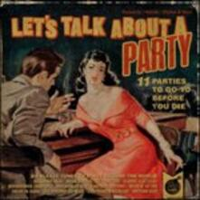 Lets Talk About a Party - CD Audio