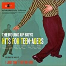 Hits for Teen-Agers - CD Audio di Round Up Boys