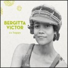 So Happy - CD Audio di Bergitta Victor