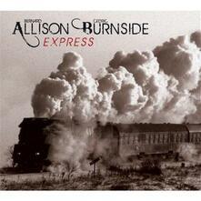 Allison Burnside Express - CD Audio di Bernard Allison,Cedric Burnside