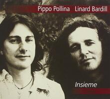 Insieme - CD Audio di Pippo Pollina,Linard Bardill