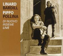 Di nuovo insieme - CD Audio di Pippo Pollina,Linard Bardill