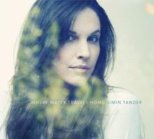 Where Water Travels Home - CD Audio di Simin Tander