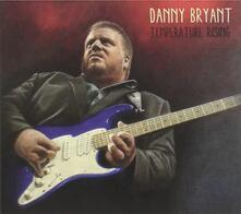Temperature Rising - CD Audio di Danny Bryant