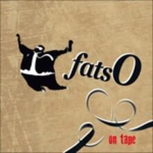 On Tape - CD Audio di Fatso