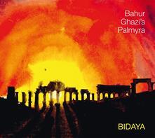 Bidaya - CD Audio di Bahur Ghazi's Palmyra