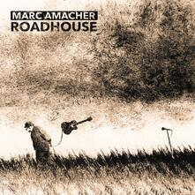 Roadhouse - CD Audio di Marc Amacher