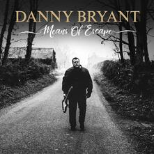 Means of Escape - CD Audio di Danny Bryant