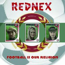 Football Is Our Religion - CD Audio Singolo di Rednex