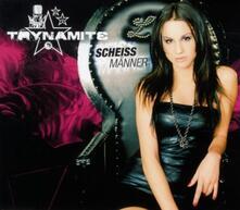 Scheiss Männer - CD Audio Singolo di Trynamite