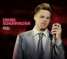 Feel - CD Audio Singolo di Daniel Schuhmacher