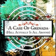 Hell Actually Is All - CD Audio di Case of Grenada