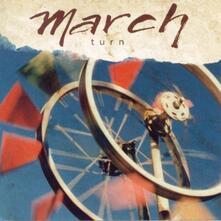 Turn - CD Audio di March