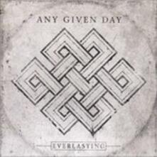 Everlasting - CD Audio di Any Given Day