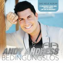 Bedingungslos - CD Audio di Andy Andress