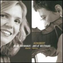 Sonatina D385 - Sonata D574 - Fantasia D934 - CD Audio di Franz Schubert,Silke Avenhaus,Antje Weithaas