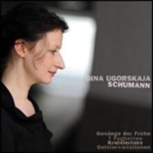 Gesänge der Frühe - CD Audio di Robert Schumann,Dina Ugorskaja