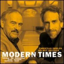Modern Times - CD Audio di Helmut Deutsch,Christian Immler