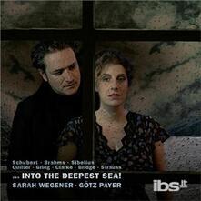 Into the Deepest Sea! - CD Audio di Sarah Wegener