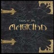 Tales of the Magician - CD Audio di Magician