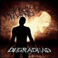 Out of Body Experience - CD Audio di Degradead