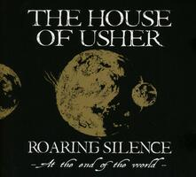 Roaring Silence - CD Audio di House of Usher