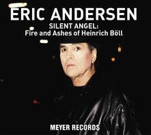 Silent Angel. Fire - CD Audio di Eric Andersen