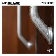 You're Up! - CD Audio di Sap Big Band