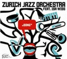Song - CD Audio di Zürich Jazz Orchestra
