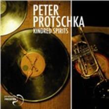 Kindred Spirits - CD Audio di Peter Protschka