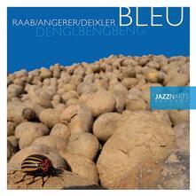 Denglbengbeng - CD Audio di Bleu
