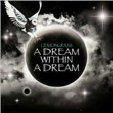 A Dream Within a Dream - CD Audio di Lemongrass