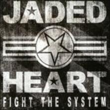 Fight the System (Special Edition) - CD Audio di Jaded Heart