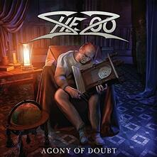 Agony of Doubt - CD Audio di Shezoo