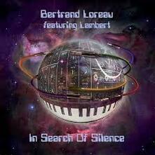 In Search of Silence - CD Audio di Bertrand Loreau