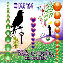 Birds Of Morning Die Neve - CD Audio di Octopus Syng