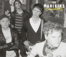Crocodiles - CD Audio di Manikins
