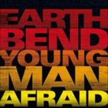 Young Man Afraid - CD Audio di Earthbend